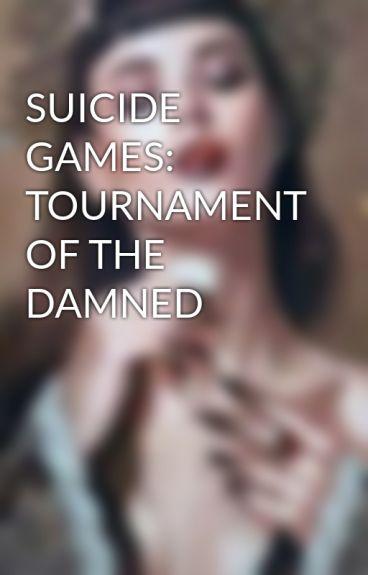 SUICIDE GAMES: A PARANORMAL SURIVIAL STORY