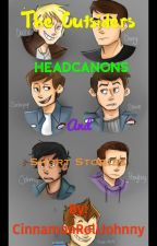 The Outsiders Headcanons/Short Stories by ClickBoomTurtles