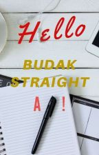 Hello Budak Straight A  by SisterNovel