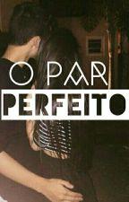 O Par Perfeito ❤ by Xgnoma