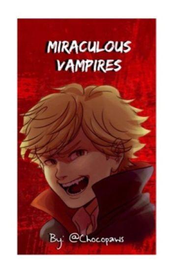 Miraculous Vampires ~ MariChat