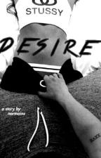 Desire (Camren) by -Beanies-And-Bows-