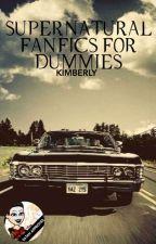 Supernatural Fanfics for Dummies by smolderholders