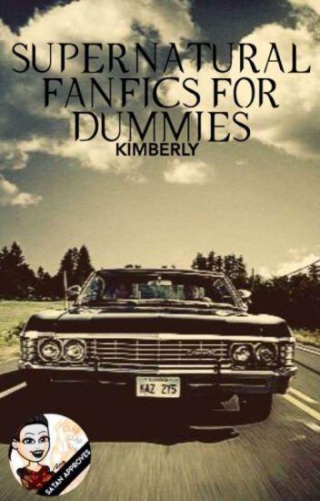 Supernatural Fanfics for Dummies