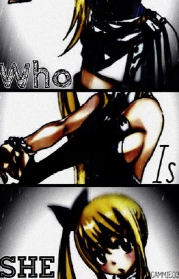 Who is she?☆|NALU