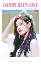 Candy Jelly Love | Jung Yein ✔ by Kyunglicioushy