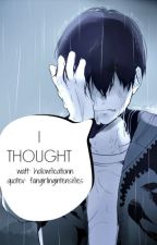 i thought. [kageyama tobio] by hollowficationn