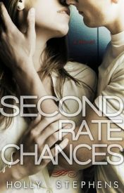 [Read Online] Second Rate Chances by Holly Stephens by Everald3434