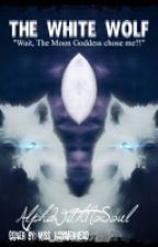 The Female Alpha Aka The White Wolf by 21FallingUries