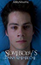 Somebody's Gonna Remember Me |One Shot Demoninski| #TWAwards by AbbySilvaVic