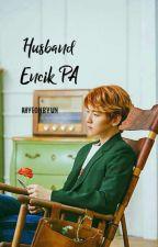 Husband Encik P.A by BaekSo_