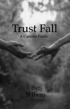 Trust Fall (Camren) by 5Hhero