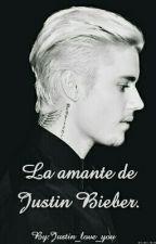 La amante de Justin Bieber. by Justin_love_you