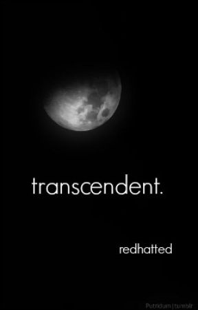 transcendent by redhatted