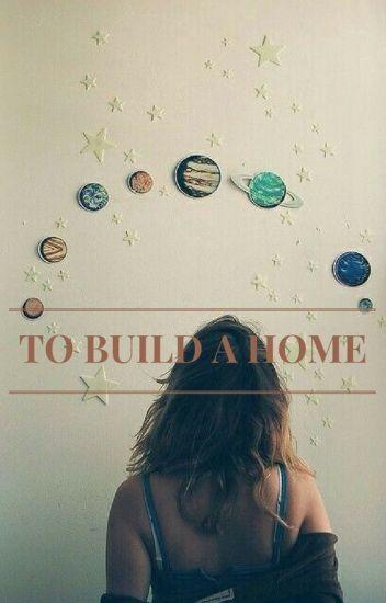 To Build A Home: A Hamilton Cast Fanfiction