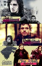 JON SNOW & ROBB STARK ONE SHOTS (ESPAÑOL) by Charmein4