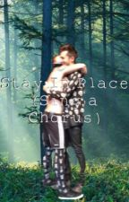 Stay In Place (sing a chorus) - The Forest Fanfiction  by WithAMigraine