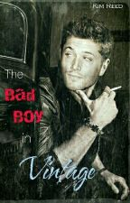 The Bad Boy In Vintage by Kim_reed219