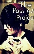 The Pain Killer Project by gummy-pail