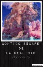 Contigo escape de la realidad❤️ (Jacob y tú) by VG_lovemagcon