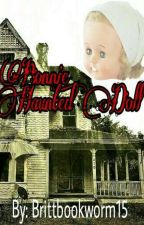 Bonnie, The Haunted Doll! by brittbookworm15