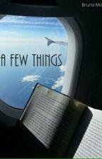 A Few Things by BMontri