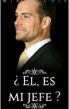 ¿ÉL, ES MI JEFE? by mirisaluis