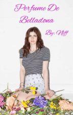 Perfume de Belladona  by Weare_Niff