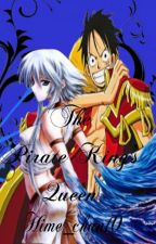 The Pirate King's Queen [ Luffy love story] [ One Piece fanfic]  by Hime_chan10