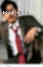 Mystreet Rp by FNAFFOXYALI1234
