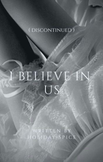 I Believe In Us | ddxlb oneshots