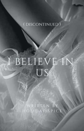 I Believe In Us |  DISCONTINUED