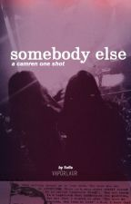 somebody else (one shot) by vaporlaur