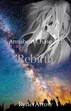 Rebirth (Annabeth Chase AU) #Wattys2016 by RyderArrow
