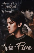 Touched With Fire [ChanBaek] by Jessinegas