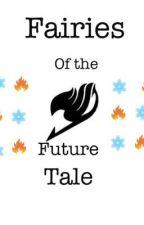 Fairies of the Future Tale  by RosaDart
