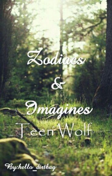 Zodiacs & Imagines | Teen Wolf