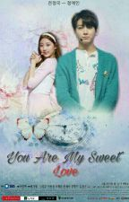 You Are My Sweet Love by LSN_Salsa20