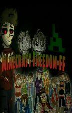 Minecraft Freedom FF  by Teurodi01