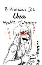Problemas De Una Multi-shipper by -Dxminator