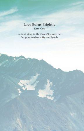 Love Burns Brightly by KateCoe