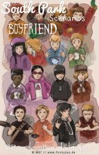 South Park Boyfriend Scenarios (#COMPLETED) by purple_aestheticABBY