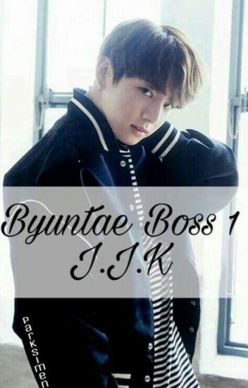 Byuntae Boss 1 || J.J.K || Complete