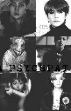 A PSYCHOPATHY - XIUMIN by giu_ris