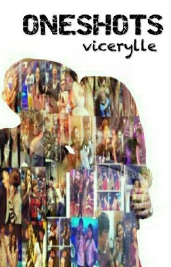 ONESHOTS || vicerylle