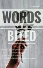 Only Words Bleed by Donaputria