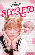 【 Amor Secreto 】➳ HIATUS  by V-Niaa
