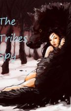 The Tribes Spy by TimesDecision