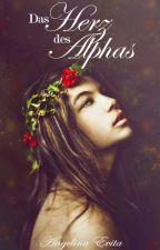 Das Herz des Alphas by AngelinaEvita