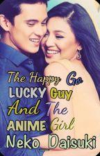 The Happy Go Lucky Guy And The Anime Girl by Neko_daisuki
